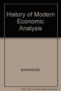 The History Of Modern Economic Analysis