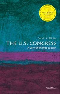 The U.S. Congress: A Very Short Introduction (Very Short Introductions)