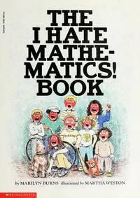 The I Hate Mathematics! Book