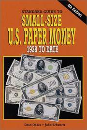Standard Guide to Small-Size U.S. Paper Money, 1928 to Date