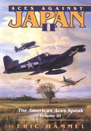 Aces Against Japan II (The American Aces Speak, Vol. 3)