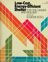 Low-Cost, Energy-Efficient Shelter for the Owner and Builder