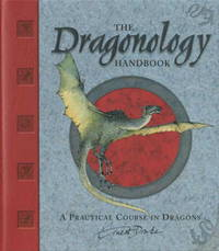 The Dragonology Handbook