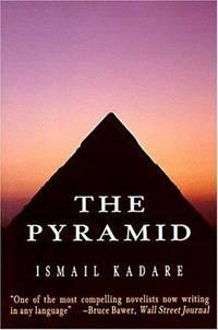 The Pyramid Kadare, Ismail