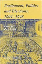 Parliament, Politics and Elections, 1604-1648