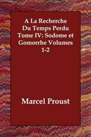 image of A La Recherche Du Temps Perdu Tome IV: Sodome et Gomorrhe Volumes 1-2 (French Edition)