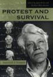 Protest and Survival Essays for E.P. Thompson
