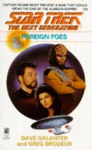 Foreign Foes (Star Trek #31.: The Next Generation)