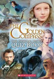 The Golden Compass: The Official Movie Quiz Book