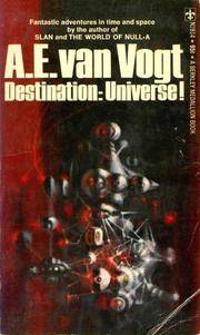 Destination : Universe! (Far Centaurus; The Monster; Dormant; The Enchanted Village; A Can of...
