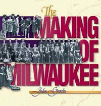 The Making of Milwaukee - w/ Dust Jacket!