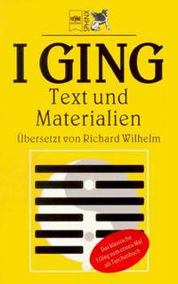 I Ging - Text und Materialien