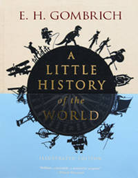 image of A Little History of the World :  Illustrated Edition
