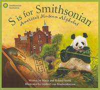 S is for Smithsonian: America's Museum Alphabet (Science Alphabet)