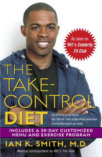 The Take-Control Diet: A LIfe Plan for Thinking People.