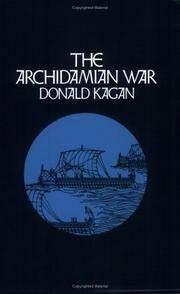 The Archidamian War (A New History of the Peloponnesian War)