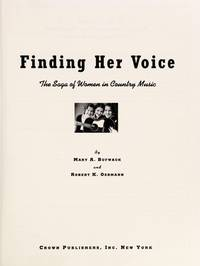 Finding Her Voice: The Saga of Women in Country Music