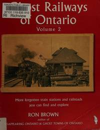 Ghost Railways of Ontario by  Ron Brown  - Paperback  - from Better World Books  (SKU: 5884657-6)
