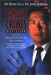 Famous Crimes Revisited  From Sacco-Vanzetti to O.J. Simpson