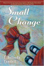 Small Change: The Secret Life of Penny Burford by  J. Belinda Yandell - Paperback - from Paper Tiger Books (SKU: 51W00000X8TF_ns)