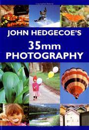 John Hedgecoe's 35mm Photography by John Hedgecoe - Paperback - from BookHolders and Biblio.com