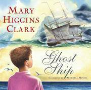 Ghost Ship *Signed by Mary Higgins Clark & Wendell Minor*