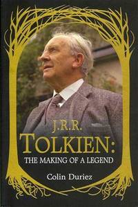 J. R. R. Tolkien: The Making Of A Legend - Second Hand Books