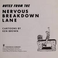 Notes From the Nervous Breakdown Lane