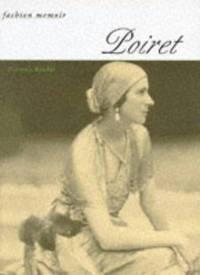 Poiret (Fashion Memoir)