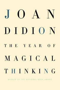 The Year of Magical Thinking by Joan Didion - from Better World Books  and Biblio.com