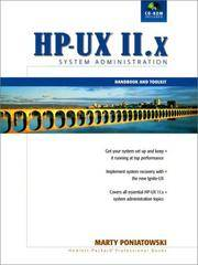 HP-UX 11. X System Administration : Handbook and Toolkit