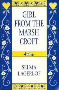 Girl from the Marsh Croft: And Other Stories by  Greta  Selma; Anderson - Paperback - from CambridgeBookstore and Biblio.co.uk