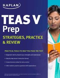 Kaplan TEAS V Prep: Strategies, Practice & Review