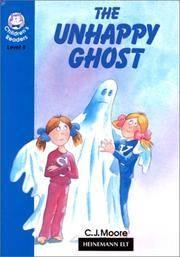 The Unhappy Ghost (Heinemann Children's Readers)
