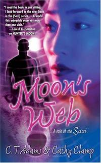 Moon's Web (Tales of the Sazi, Book 2)