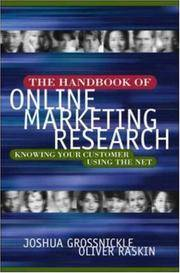 The Handbook of Online Marketing Research: A Data Driven Approach for Developing Web Strategy