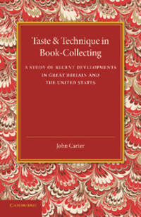 Taste and Technique in Book-Collecting: A Study of Recent Developments in Great Britain and the United States by  John Carter - Paperback - from Russell Books Ltd and Biblio.co.uk