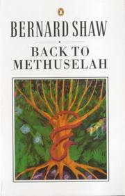 Back to Methuselah: A Metabiological Pentateuch (Shaw Library)