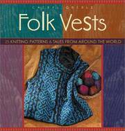 Folk Vests: 25 Knitting Patterns & Tales From Around the World (Folk Knitting series)
