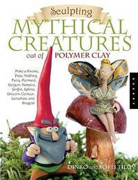 Sculpting Mythical Creatures Oft of Polymer Clay