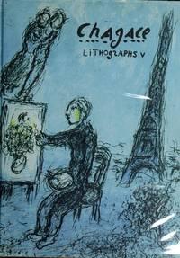 Chagall Lithographs 1974-1979 Volume 5