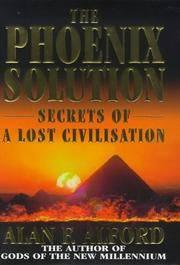 The Phoenix Solution: Secrets of a Lost Civilization.