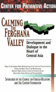 Calming the Ferghana Valley: Development and Dialogue in the Heart of Central Asia