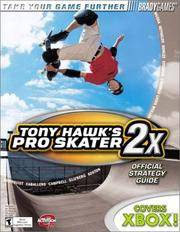 Tony Hawk's Pro Skater 2x Official Strategy Guide  for X Box