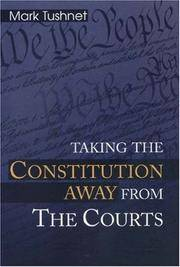 TAKING THE CONSTITUTION AWAY FROM THE COURTS.