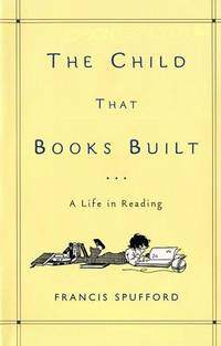 The Child That Books Built a Life in Reading