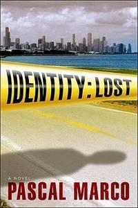 Identity Lost -- Advance Reading Copy