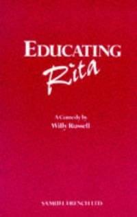 Educating Rita A Comedy