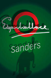 Sanders (Commissioner Sanders) by Edgar Wallace - Paperback - 2008-01-11 - from Books Express and Biblio.com