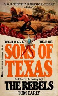 Sons of Texas (The Rebels, Book 3)
